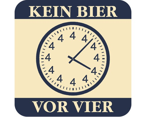 humor bierdeckel kein bier vor vier 9 2x9 2 cm bei. Black Bedroom Furniture Sets. Home Design Ideas